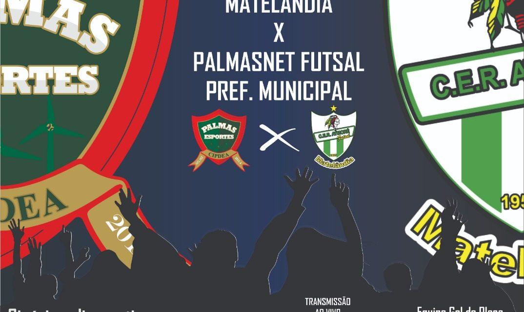 PalmasNet Futsal encara o Matelândia neste sábado (15) pela Série Ouro