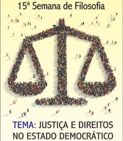 """""""Justiça e Direitos no Estado Democrático"""", será tema da Semana de Filosofia"""