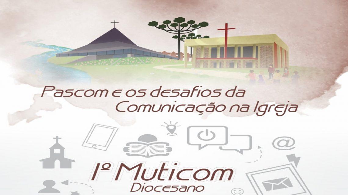 1º Muticom Diocesano será nos dias 14 e 15 de setembro em Francisco Beltrão