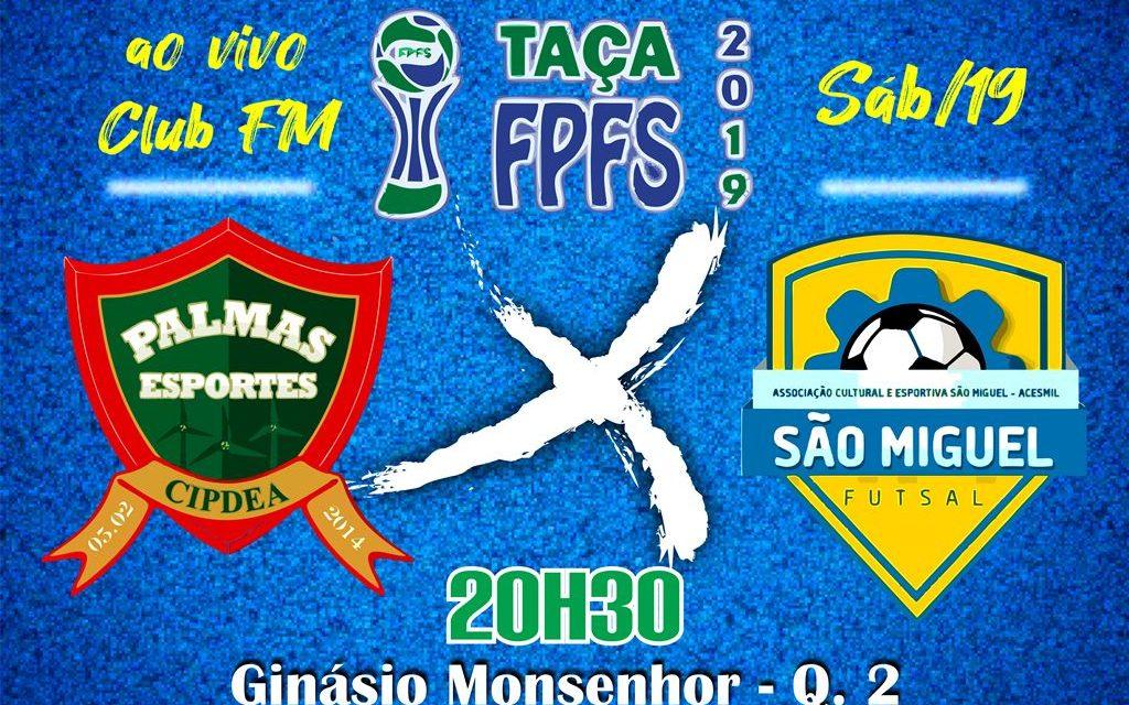 PalmasNet encara o São Miguel neste sábado (19) pela Taça FPFS