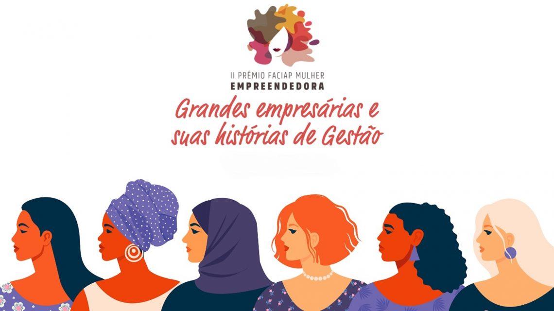 Abertas as inscrições para o prêmio Faciap Mulher Empreendedora
