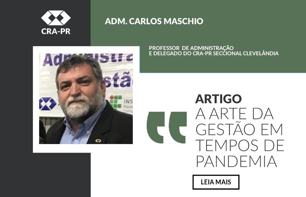 Administrador avalia desafios da gestão em tempos de pandemia